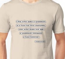 Fool 4ever, Chinese proverb  Unisex T-Shirt
