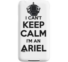 I cant keep calm Im an ARIEL Samsung Galaxy Case/Skin