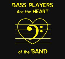 Bass Players Are the Heart of the Band Unisex T-Shirt