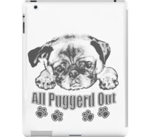 Puggerd out pug  iPad Case/Skin