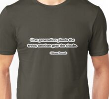 Chinese Proverb Trees Unisex T-Shirt