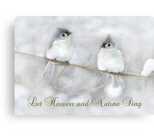 Let Heaven and Nature Sing Canvas Print