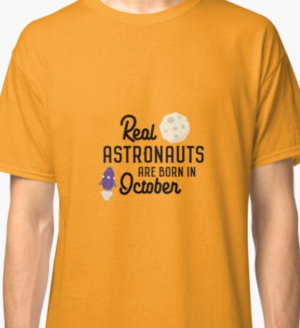 Astronauts are born in October R5lc2 Classic T-Shirt
