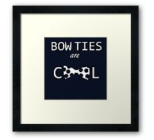 Dr Who: Bow ties are cool Framed Print