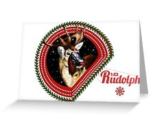 Rudolph 1.0 Greeting Card