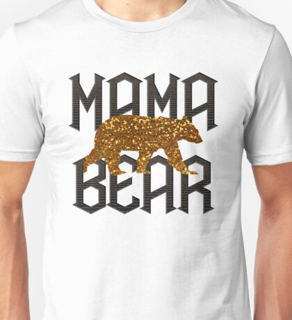 Gold Mama Bear for Mother's day Unisex T-Shirt