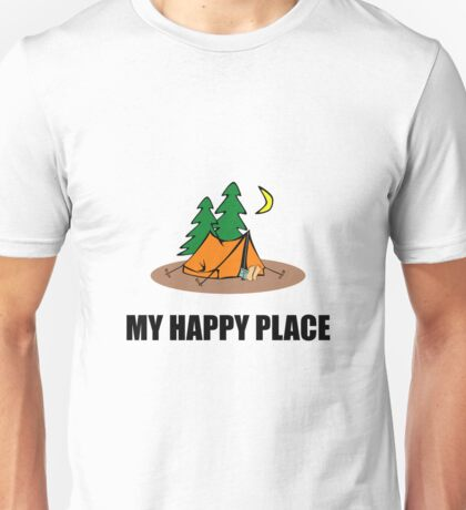 My Happy Place Camping Tent Unisex T-Shirt