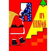IT'S CHRISTMAS Photographic Print