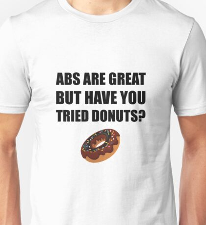 ABS Great Tried Donuts Unisex T-Shirt