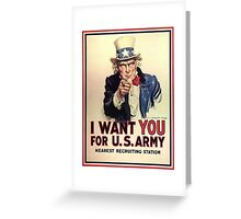 I Want You! Uncle Sam Wants You, USA, War, Recruitment Poster Greeting Card