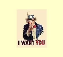 I Want You! Uncle Sam Wants You. USA, America by TOM HILL - Designer
