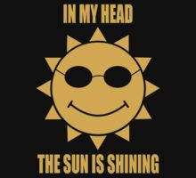 In My Head The Sun Is Shining Kids Tee