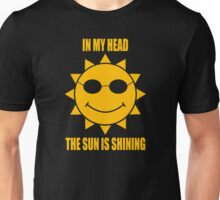 In My Head The Sun Is Shining Unisex T-Shirt