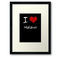 I love Heart Malawi Framed Print