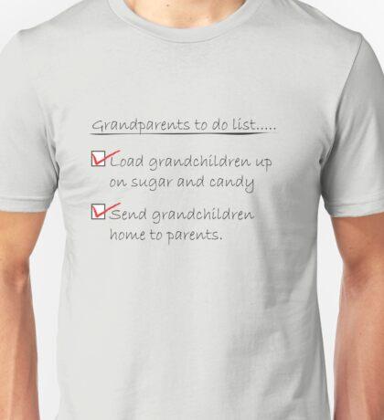 Grandparents to do list Unisex T-Shirt
