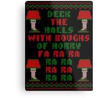 Christmas Story Deck the Halls Ugly Sweater Metal Print