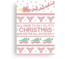 Christmas Vacation Misery Canvas Print