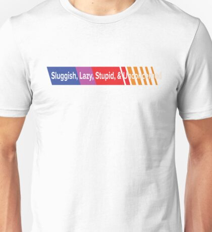 Sluggish Unisex T-Shirt