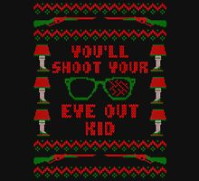 You'll Shoot Your Eye Out Kid Christmas Ugly Sweater Unisex T-Shirt