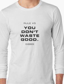 Rule #5 Long Sleeve T-Shirt
