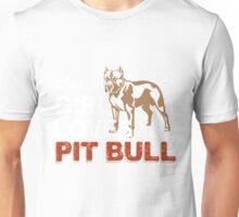 This Girl Loves Her Pitbull Unisex T-Shirt