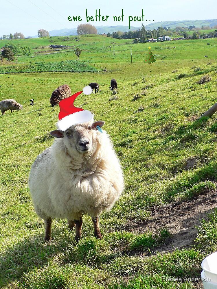 ewe better not pout II by Brenda Anderson
