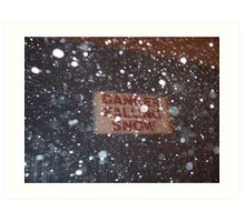Danger, Falling Snow Art Print