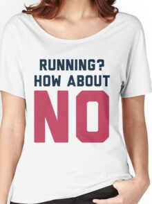 I Don't Run Women's Relaxed Fit T-Shirt