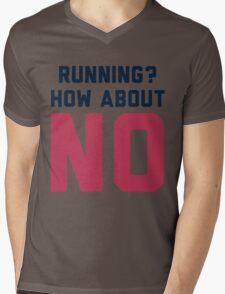 I Don't Run Mens V-Neck T-Shirt
