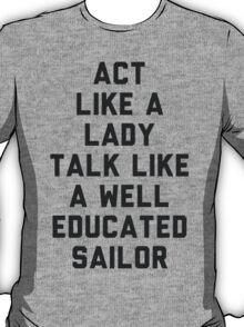 Act Like a Lady T-Shirt