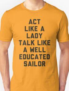 Act Like a Lady Unisex T-Shirt