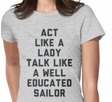 Act Like a Lady Womens Fitted T-Shirt