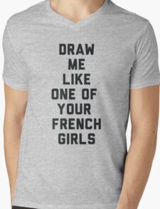 Draw Me Like One of Your French Girls Mens V-Neck T-Shirt