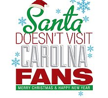 Santa Doesen't Visit Carolina Fans. Merry Christmas and Happy New Year by USAswagg2