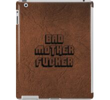 BAD MOTHERFU**ER iPad Case/Skin