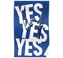 Daniel Bryan YES YES YES ! Poster