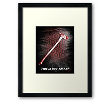 This is not an Axe  by Jack Torrance 237 Framed Print