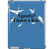 Egrets? I have a few iPad Case/Skin