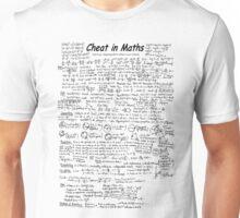 cheat in Maths Unisex T-Shirt