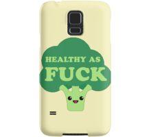Healthy as FUCK Samsung Galaxy Case/Skin