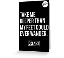 Oceans- Hillsong United Greeting Card