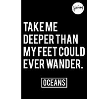 Oceans- Hillsong United Photographic Print