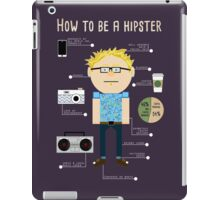 How To Be A Hipster iPad Case/Skin