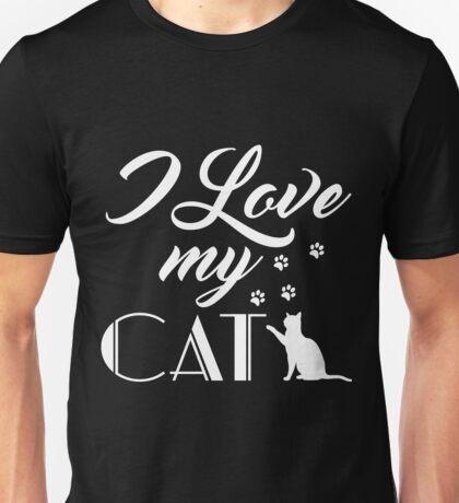 I Love My Cat T-Shirt Unisex T-Shirt