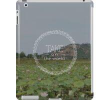 Take on the World iPad Case/Skin