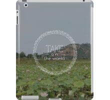 Take on the World iPad Case/Skin