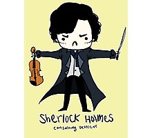 Sherlock is Not a Psychopath Photographic Print