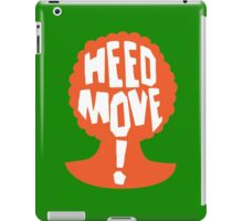 Heed Move! - So I Married an Axe Murderer iPad Case/Skin