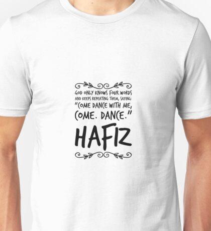 Hafiz Sufi Poem Quote God Dance Unisex T-Shirt