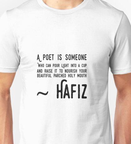 Hafiz Sufi Poem Quote Poet Unisex T-Shirt